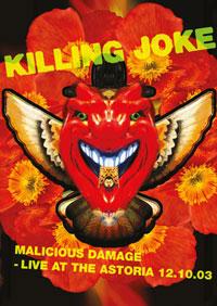 KILLING JOKE - Malicious Damage - Live At The Astoria