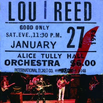 LOU REED - Live At Alice Tully Hall - January 27, 1973