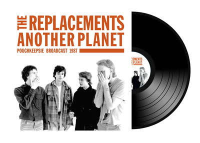 REPLACEMENTS (The) - Another Planet