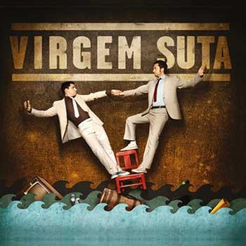 VIRGEM SUTA - Virgem Suta
