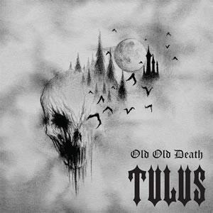 TULUS - Old Old Death