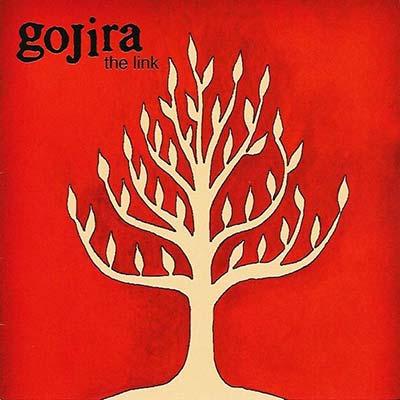 GOJIRA - The Link