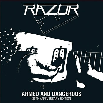RAZOR - Armed and dangerous (35th Anniversary)