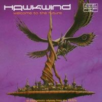 HAWKWIND - Welcome to the Future