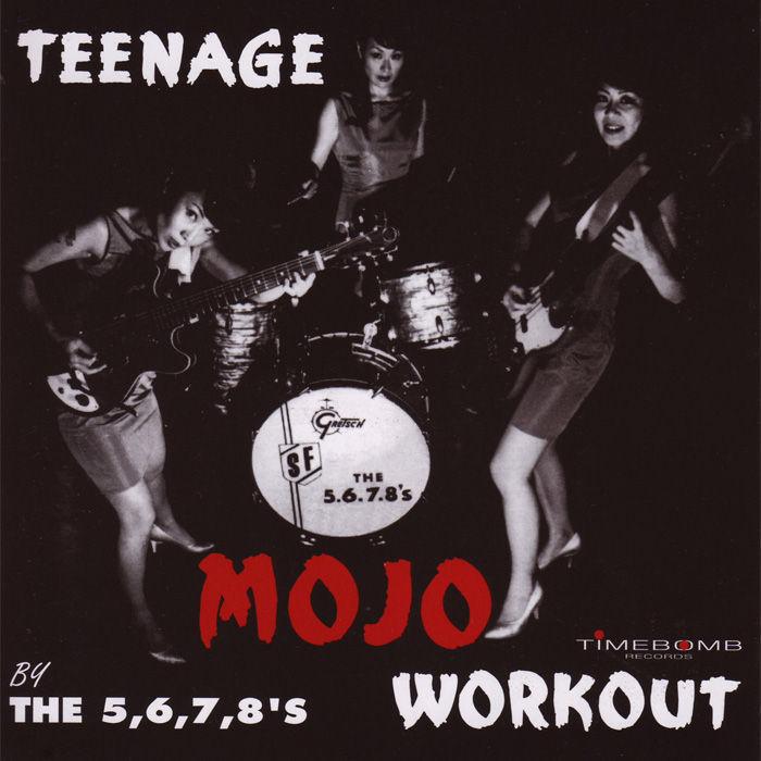 5.6.7.8´s (The) - Teenage Mojo Workout