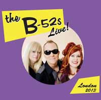 (The) B52s - Live In The UK 2013
