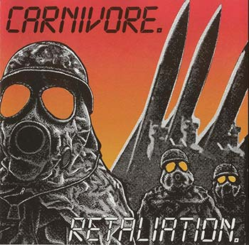 CARNIVORE - Relatiation