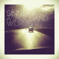 A THOUSAND WORDS - Sinners