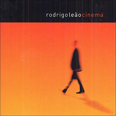 RODRIGO LEÃO - Cinema