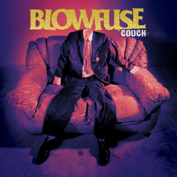 BLOWFUSE - Couch