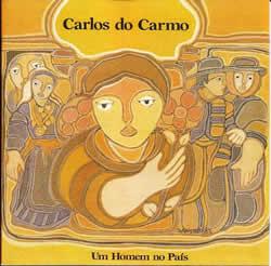 CARLOS DO CARMO - Um Homem No País