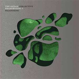 The Ocean Collective - Phanerozoic I