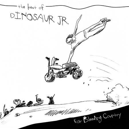 DINOSAUR Jr. - Ear bleeding country - Best of