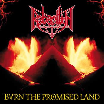 REBAELLIUN - Burn the promised land