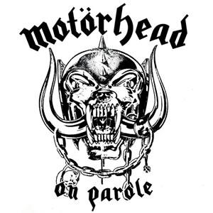 MOTORHEAD - On parole