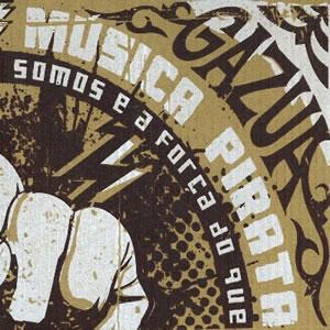 GAZUA - Música Pirata