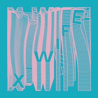 X-WIFE - X-Wife