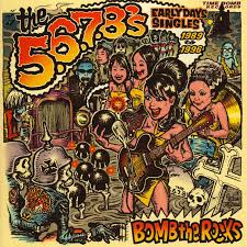5.6.7.8´s (The) - Bomb the Rocks: Early Years Singles
