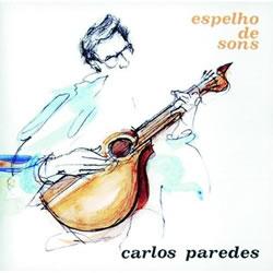 CARLOS PAREDES - Espelho De Sons
