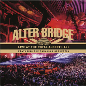 ALTER BRIDGE - Live At The Royal Albert Hall Feat The Parallax Orchestra