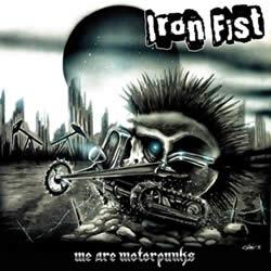 IRON FIST - We are motorpunks