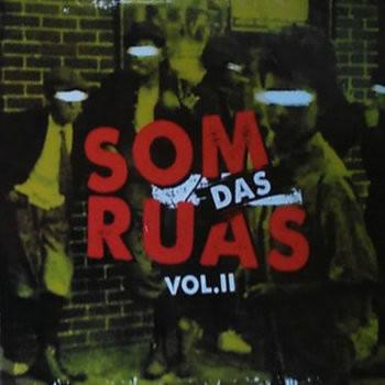 V/A COMPILAÇÃO PT - Som Das Ruas Vol II