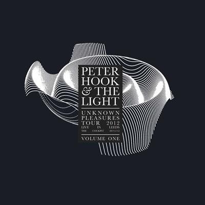 PETER HOOK & THE LIGHT - Unknown Pleasures - Live in Leeds, Vol. 1
