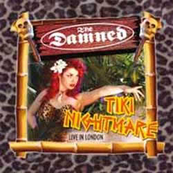 DAMNED (The)  - Tiki Nightmare