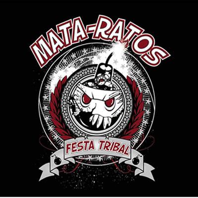 MATA RATOS - Festa Tribal (Live)