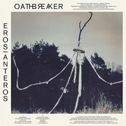 OATHBREAKER - Eros | Anteros