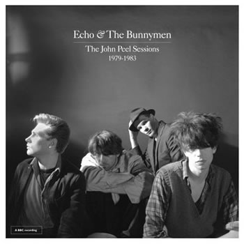 ECHO & BUNNYMEN - The John Peel Sessions 1979-1983