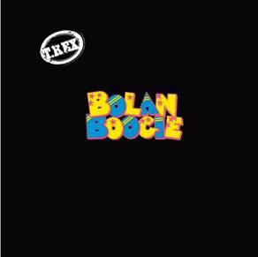 T-REX - Bolan Boogie