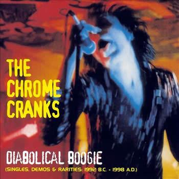 CHROME CRANKS - Diabolical Boogie
