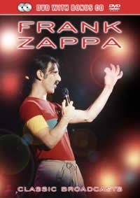FRANK ZAPPA - Frank Zappa – Classic Broadcasts