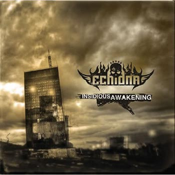ECHIDNA - Insidious Awakening