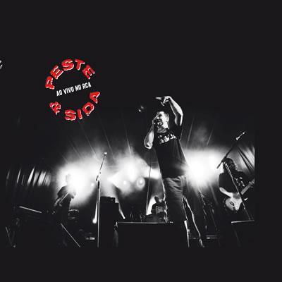 PESTE & SIDA - Ao vivo no RCA (Livro + CD)