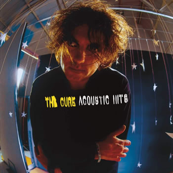 CURE (The) - Acoustic Hits