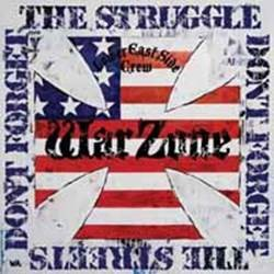 WARZONE - Don't Forget the Struggle, Don't Forget the Streets