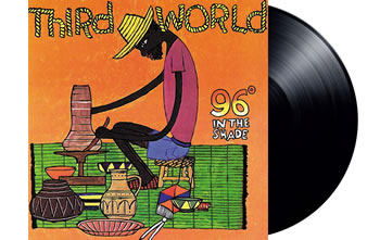 THIRD WORLD - 96º In The Shade