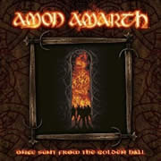 AMON AMARTH - Once Sent From Golden Hall