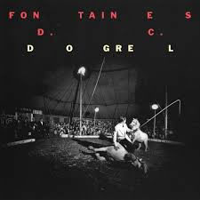 FONTAINES DC - Dogrel