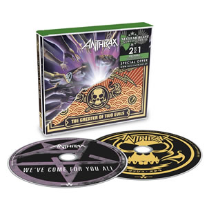 ANTHRAX - We've come for you all   The greater of two evils