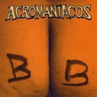 ACROMANÍACOS - Bob
