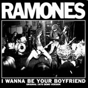RAMONES (The) - I wanna be your Boyfriend