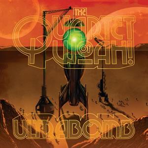 QUARTET OF WOAH! (The) - Ultrabomb (2LP)