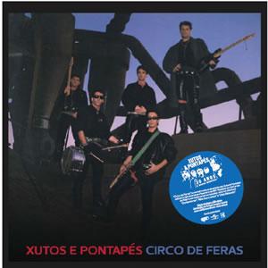 XUTOS & PONTAPÉS - Circo de Feras