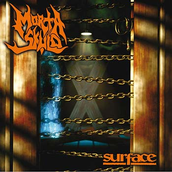 MORTA SKULD - Surface