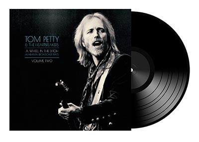 TOM PETTY & HEARTBREAKERS - A Wheel In The Ditch Vol. 2