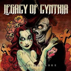 LEGACY OF CYNTHIA - Danse Macabre