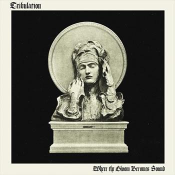 TRIBULATION - Where the Gloom Becomes Sound (Artbook)